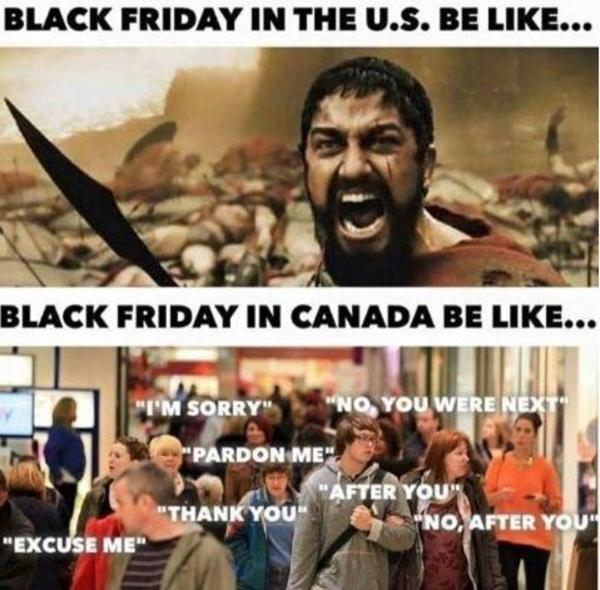 America Vs Canada Black Friday Know Your Meme