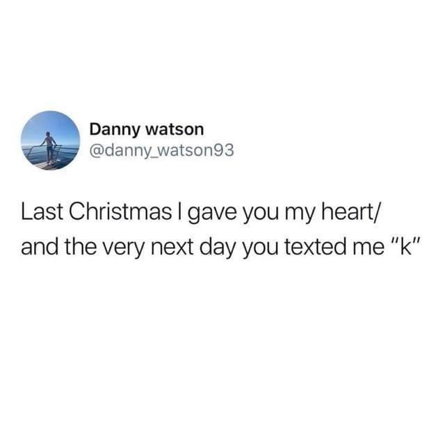 Last Christmas | Know Your Meme
