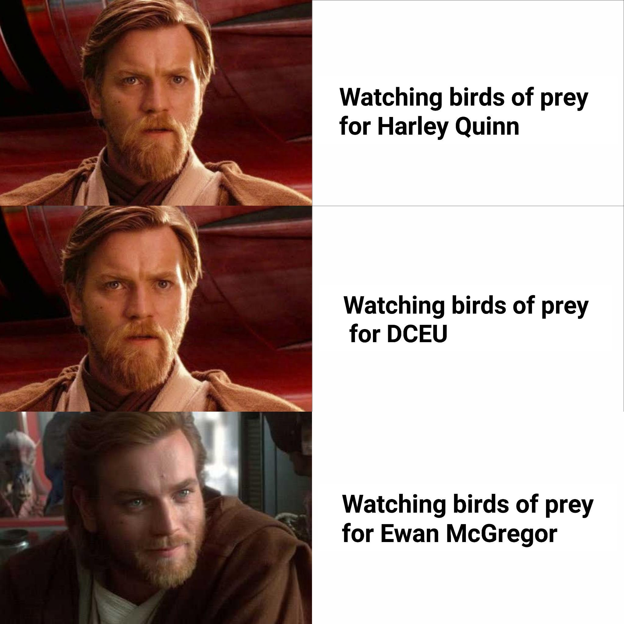 Imagine Ewan Saying Hello There In That Movie R Prequelmemes Prequel Memes Know Your Meme