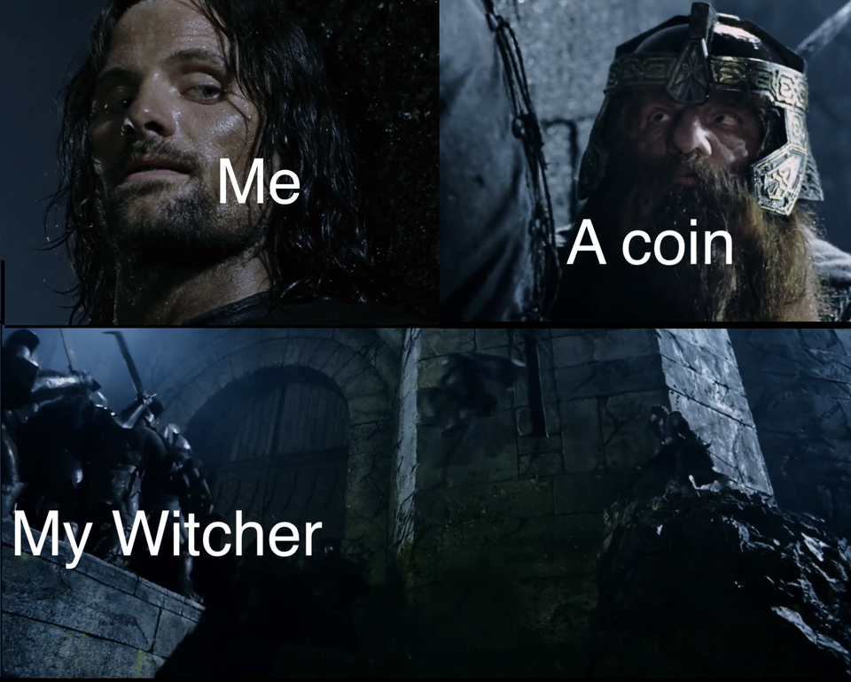 Toss A Dwarf To Your Witcher Toss A Coin To Your Witcher Know