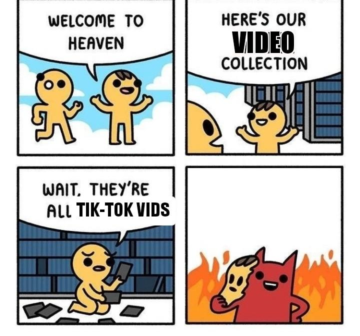 Hell Reddit Good Tiktok Bad Know Your Meme