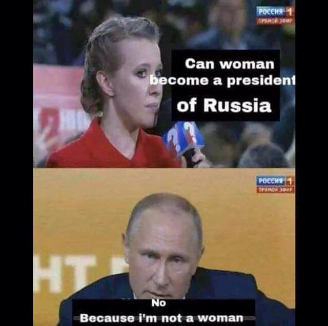 Can A Woman Be President Vladimir Putin Know Your Meme