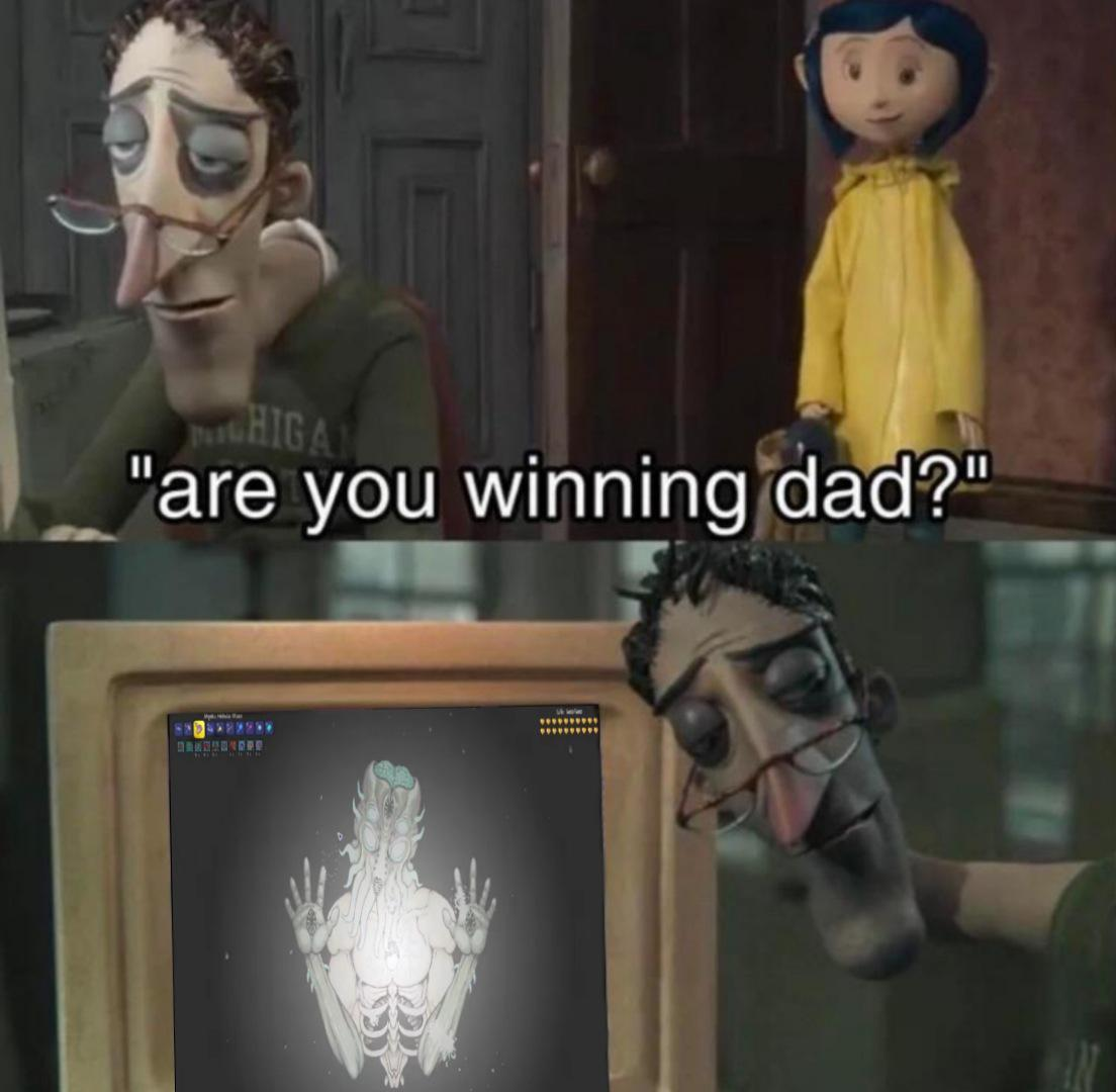Happiness Noises Coraline S Dad Are You Winning Dad Know Your Meme