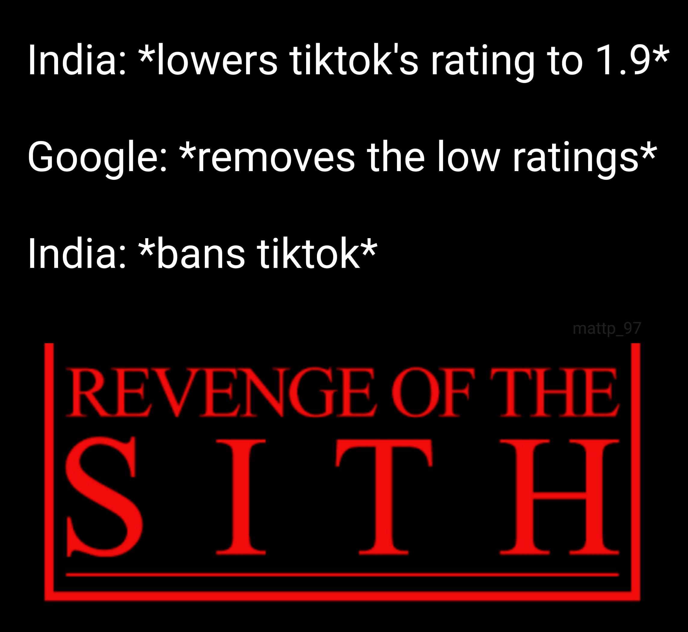 Revenge India S Tiktok Ban Know Your Meme