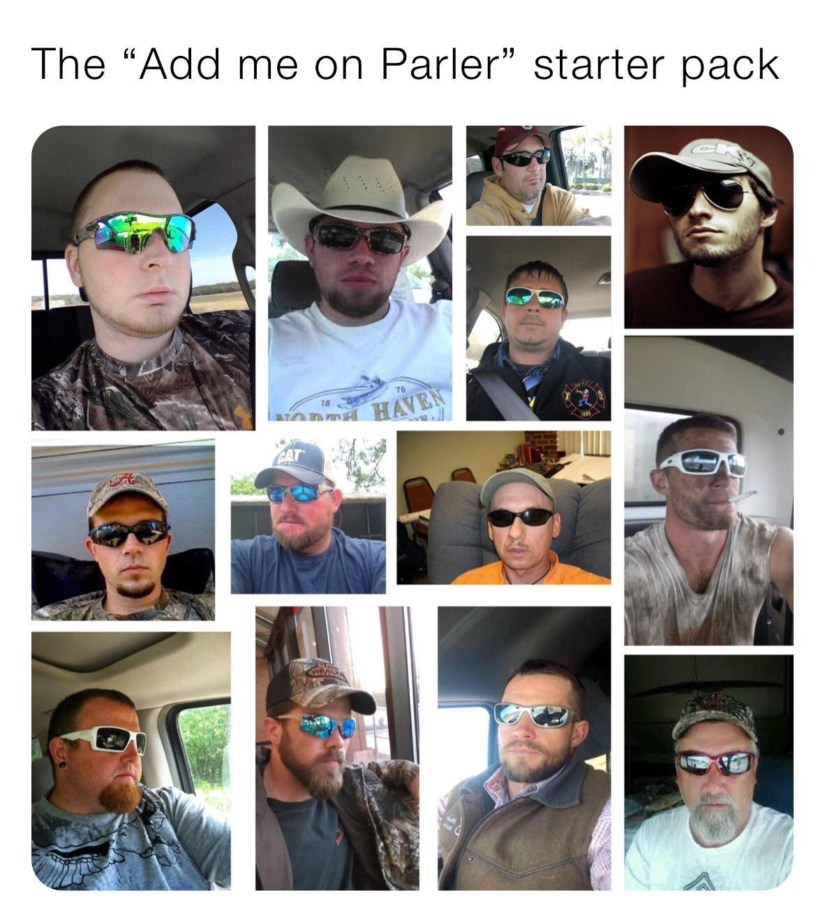 The Add Me On Parler Starter Pack R Starterpacks Starter Packs Know Your Meme
