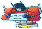 I Am Hilarious And You Quote Everything I Say Transformers Know