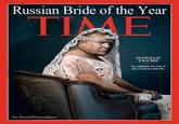 Russian bride of the year time
