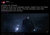 Leon Failed Me Ethan Chrisposting Know Your Meme