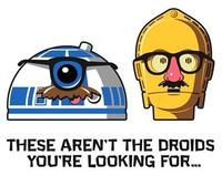 These Are Not The Droids You Are Looking For Know Your Meme
