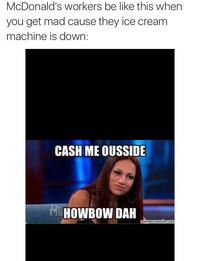7bf cash me ousside howbow dah know your meme
