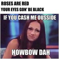 3cc cash me ousside howbow dah know your meme
