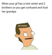 When Your Girlfriend Has a Twin Sister