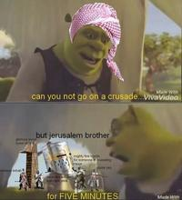 Memes crusade Why Are