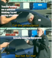 Call An Ambulance But Not For Me Image Gallery List View Know Your Meme *pulls out gun* but not for me! call an ambulance but not for me image