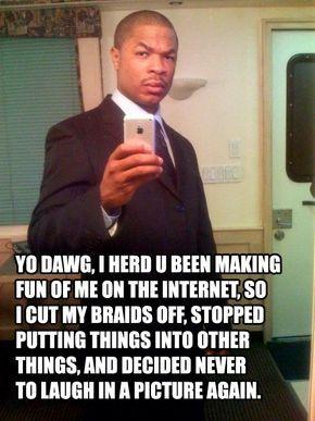 Xzibit Yo Dawg Know Your Meme