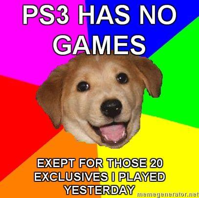 PS3 Has No Games | Know Your Meme