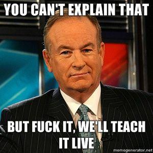 Your opinion Bill fuck oreilly history!