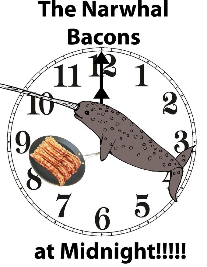 What time does the narwhal bacon