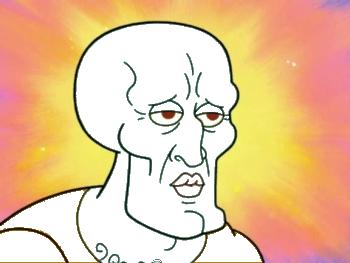 HANDSOME SQUIDWARD MEME GENERATOR Squidward Tentacles Face Cartoon Person Facial Expression Art Nose Mammal Fictional Character Vertebrate Emotion Head