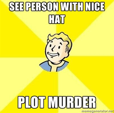 SEE PERSON WITH NICE HAT PLOT MURDER memegenerator.ne Fallout 3 Fallout 4 text yellow cartoon font emotion line human behavior