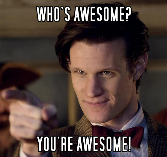 doctor awesome who s awesome you re awesome sos groso sabelo