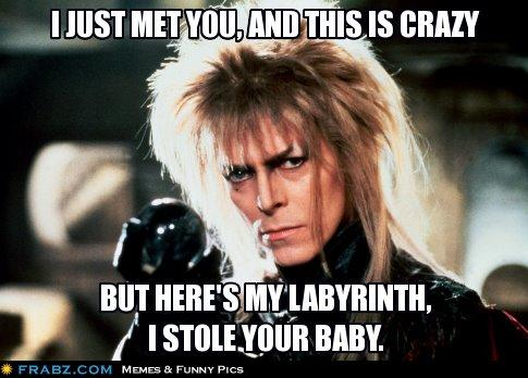 Carly Rae Jareth Call Me Maybe Know Your Meme Your stare was holdin' ripped jeans, skin was showin' hot night, wind was blowin' where you think you're going, baby? carly rae jareth call me maybe know
