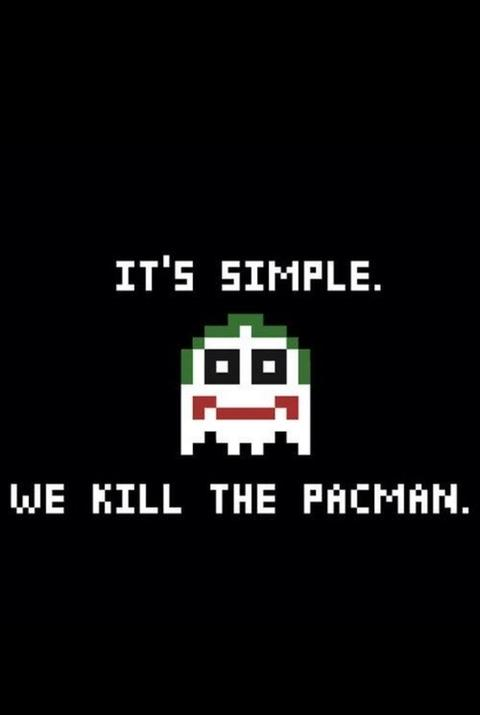 It's Simple  We kill the pacman  | Pac-Man | Know Your Meme
