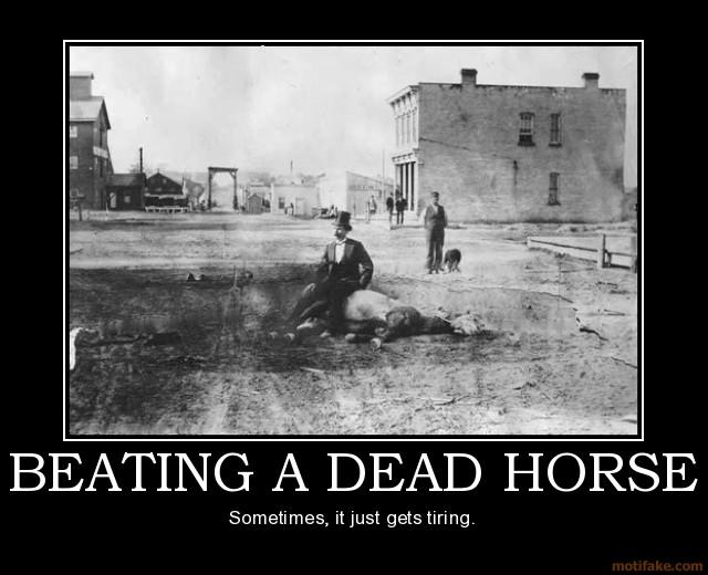 Beating A Dead Horse | Know Your Meme
