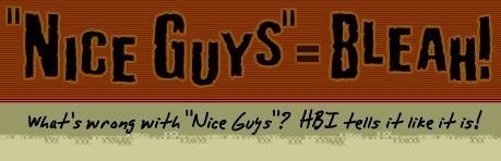 Nice Guys | Know Your Meme