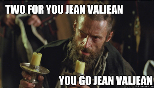 Two For You Jean Valjean Les Miserables Know Your Meme