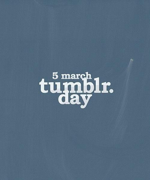 Tumblr Day Tumblr Know Your Meme