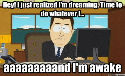 Lucid Dreaming | Know Your Meme