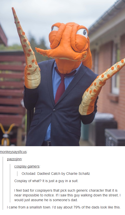 He Just Looks Like A Normal Guy Octodad Know Your Meme