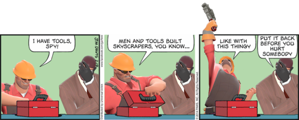 Engineer Has Tools Team Fortress 2 Know Your Meme