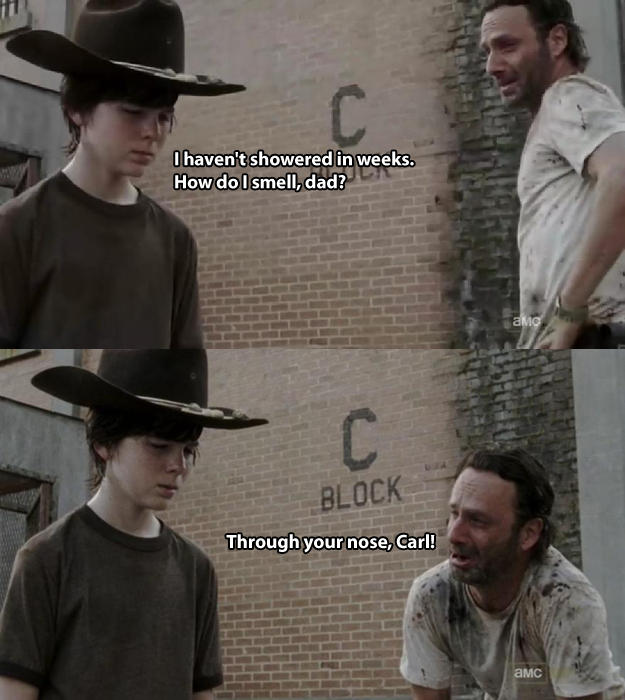 I havenit showered in weeks How dolsmell,dad? BLOCK Through your nose, Carl! aMc Chandler Riggs Andrew Lincoln The Walking Dead Rick Grimes Carl Grimes headgear fedora