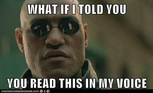Yeah Morpheus You Won This One Read This In My Voice Know