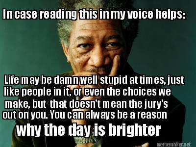 morgan freeman uplifting words morgan freeman know your meme