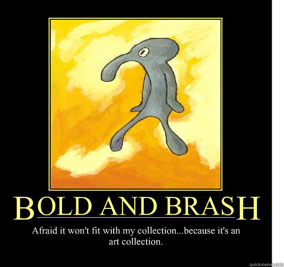 Image 817267 Belongs In The Trash Bold And Brash Know Your Meme