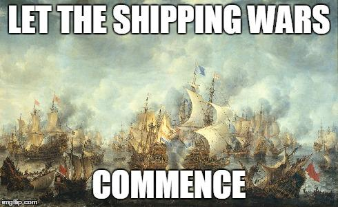 LET THE SHIPPING WARS COMMENCE!!! | Shipping | Know Your Meme