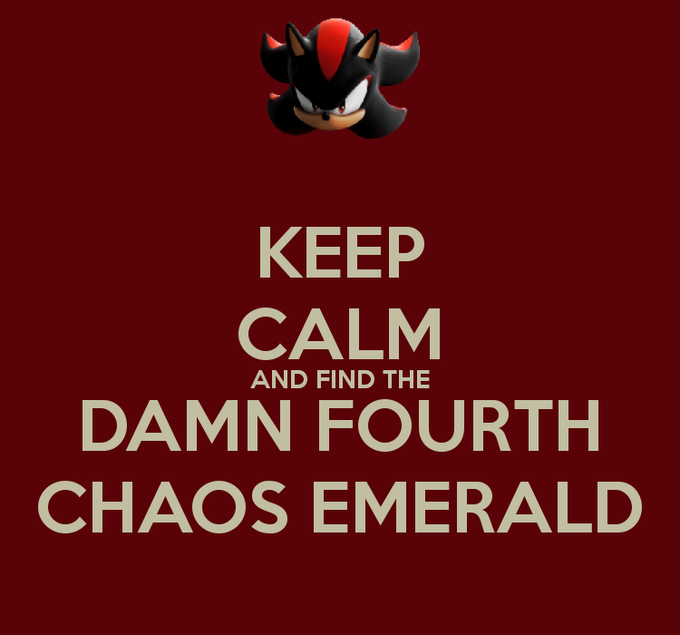 Wheres That Damn Fourth Chaos Emerald Know Your Meme