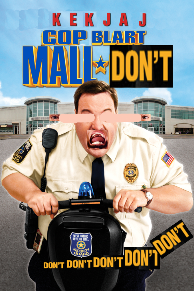 Paul Blart Mall Cop Know Your Meme