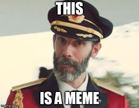 yes it is captain obvious know your meme
