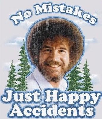 Image result for bob ross no mistakes