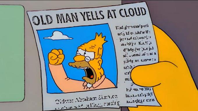 OLD MAN YELLS AT CLOUD Grampa Simpson The Christian Restoration Association cartoon text yellow comics vertebrate fiction