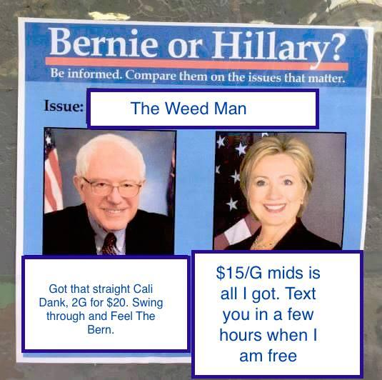 the weed man bernie or hillary know your meme