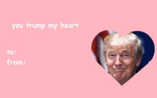 You Trump My Heart Valentine S Day E Cards Know Your Meme
