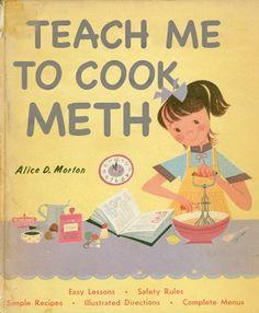 how to cook meth for dummies