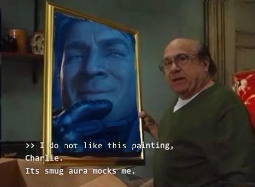 I Do Not Like This Painting Charlie Its Smug Aura Mocks Me Its