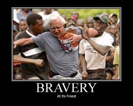 Image result for bravery demotivational posters
