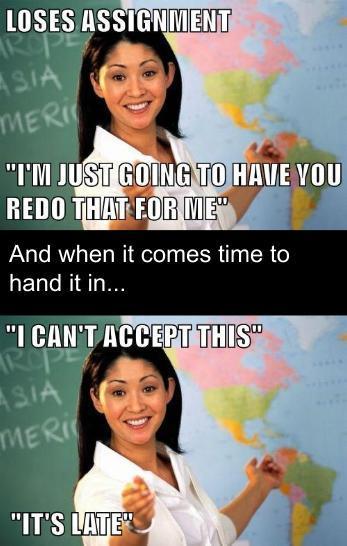 What An Ass Unhelpful High School Teacher Know Your Meme